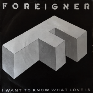 "Foreigner ‎- I Want To Know What Love Is (7"") (EX/G+)"